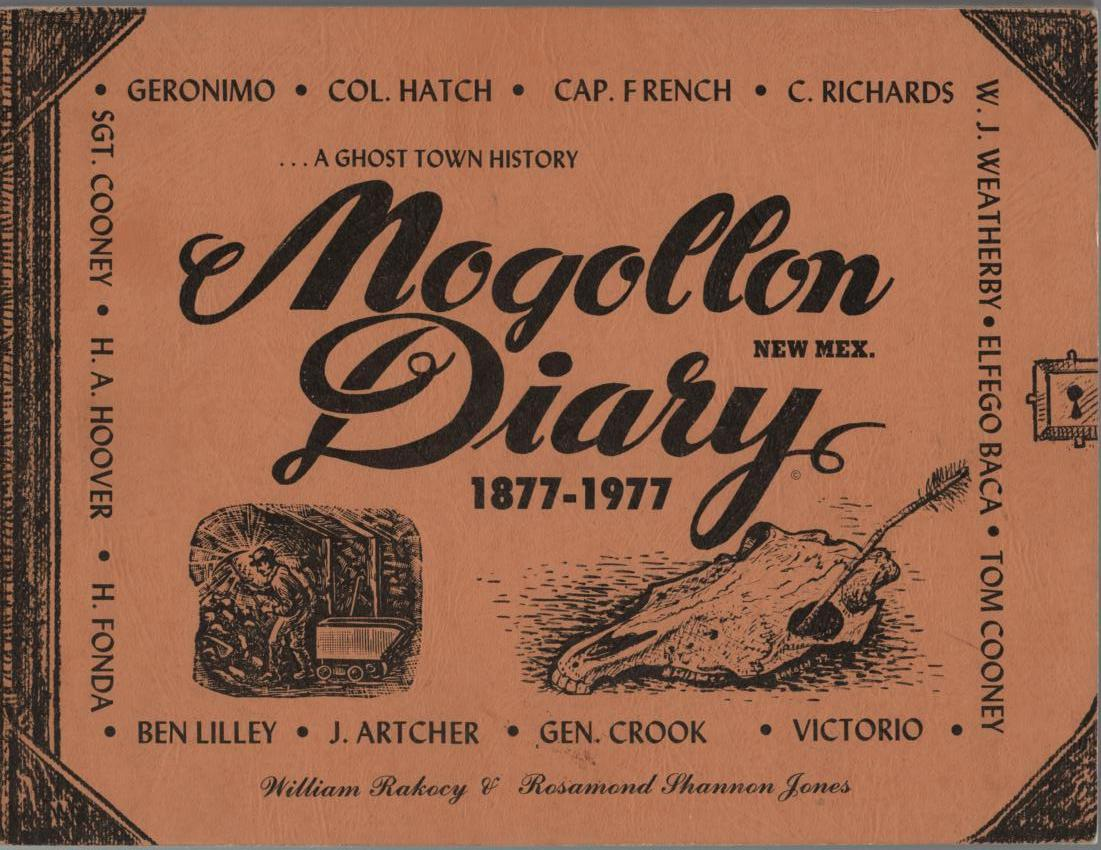 Image for Mogollon New Mex. Diary 1877-1977: A Ghost Town History