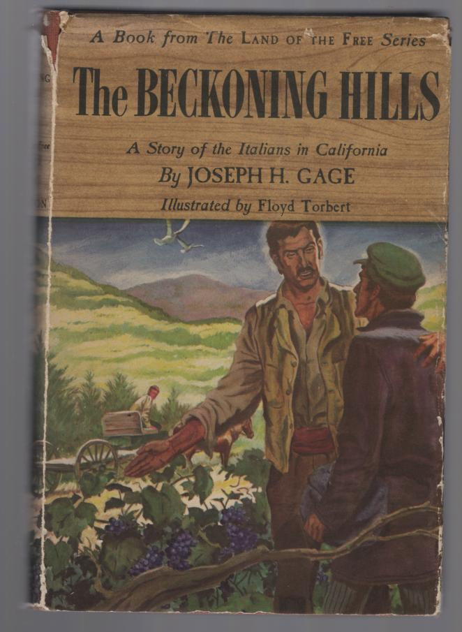 Image for The Beckoning Hills: A Story of the Italians in California
