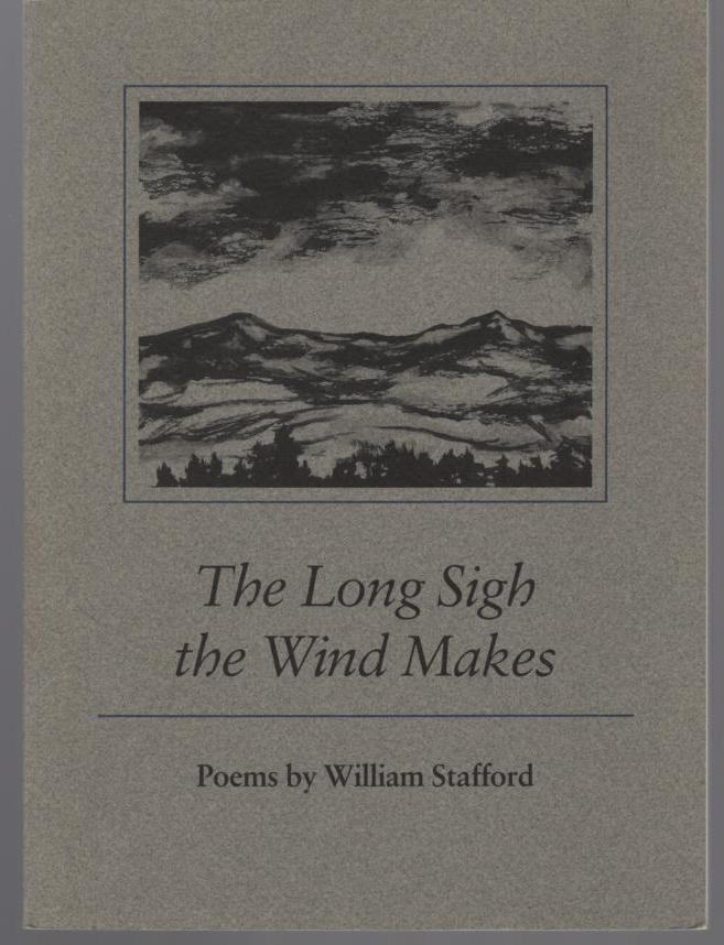 Image for The Long Sigh the Wind Makes: Poems by William Stafford