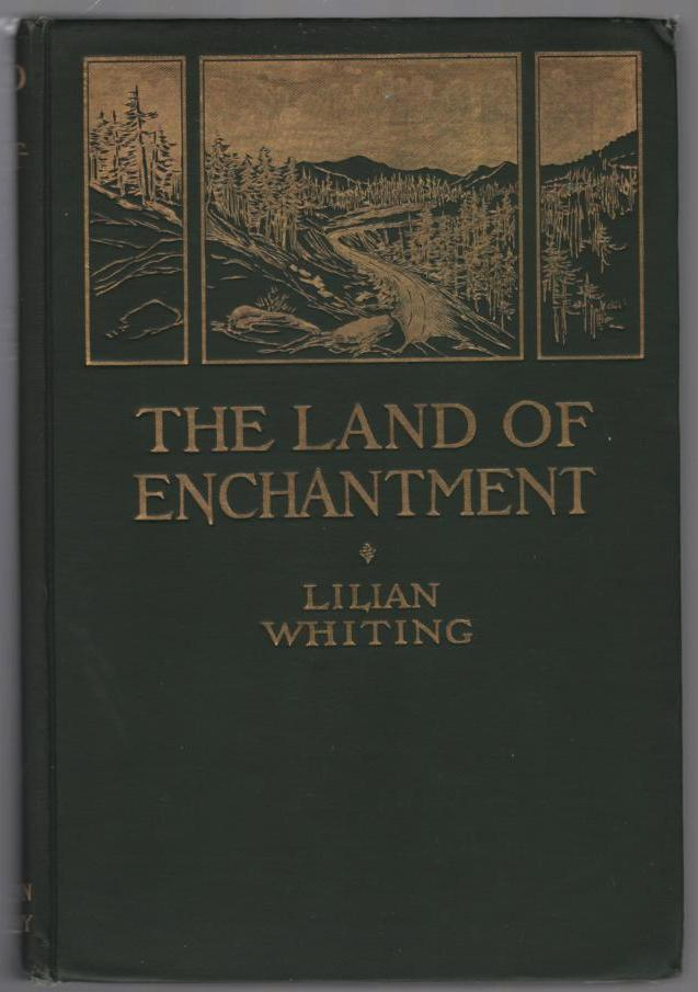 Image for The Land of Enchantment from Pike's Peak to the Pacific