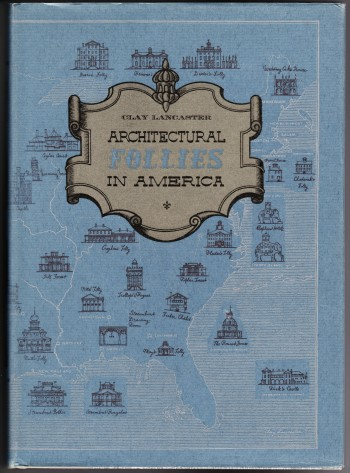 Image for Architectural Follies in America