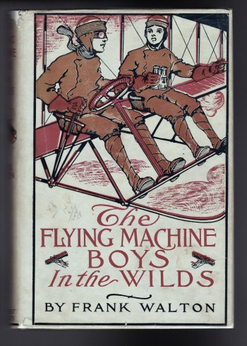 Image for The Flying Machine Boys in the Wilds or the Mystery of the  Andes