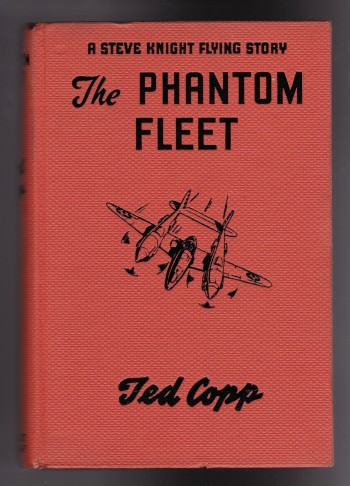 Image for The Phantom Fleet: A Steve Knight Flying Story
