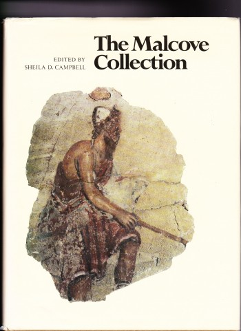 Image for The Malcove Collection: A Catalogue of the Objects in the Lillian Malcove Collection of the University of Toronto