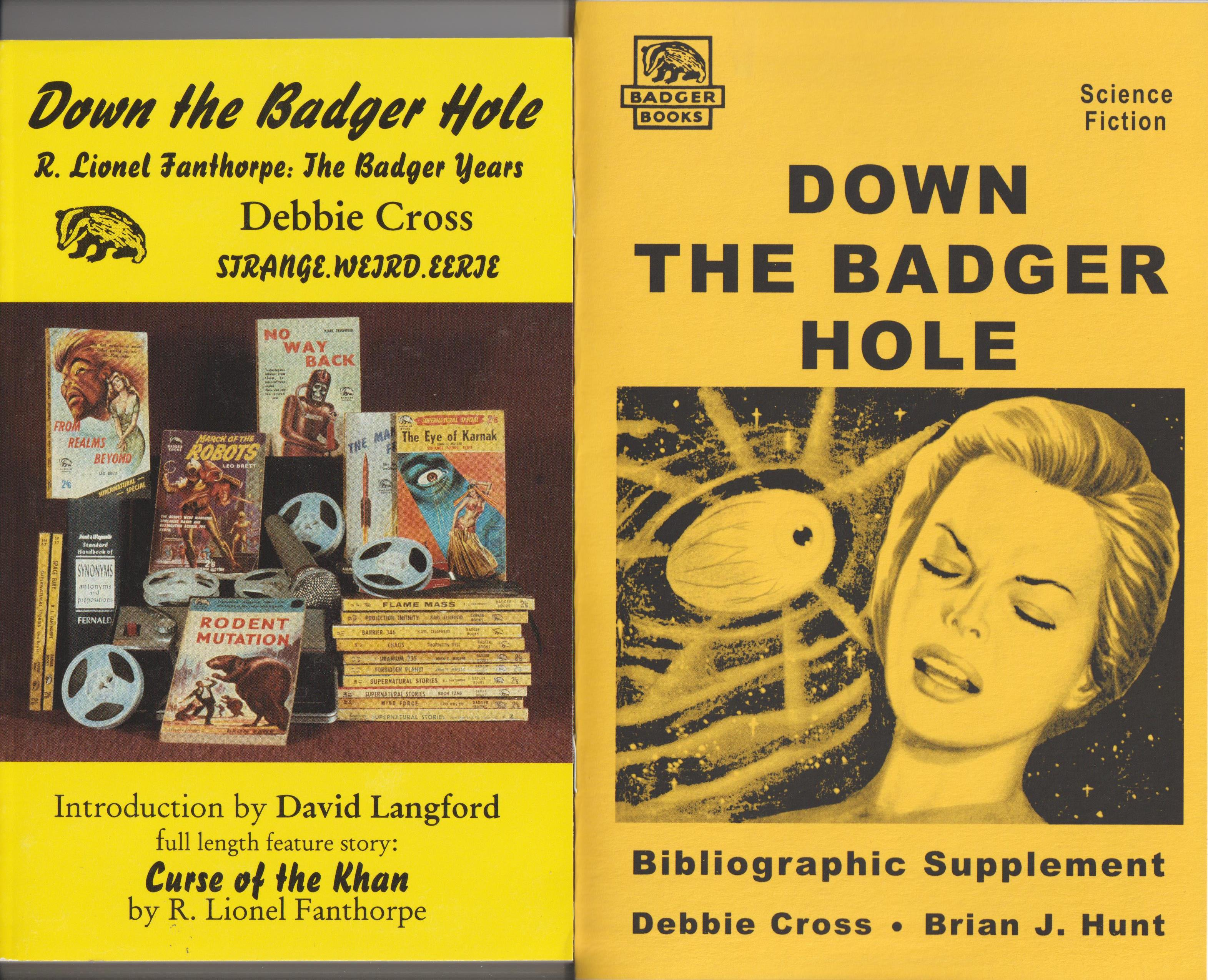 Image for Down the Badger Hole, R. Lionel Fanthorpe: The Badger Years AND Down the Badger Hole Bibliographic Supplement (2 volumes)