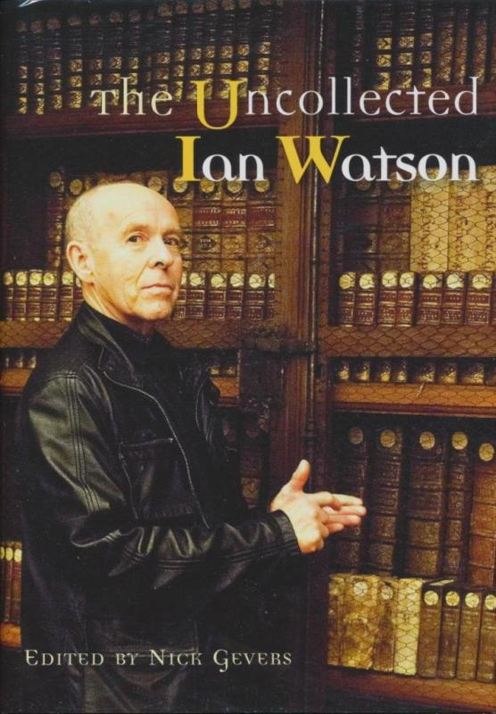 Image for The Uncollected Ian Watson