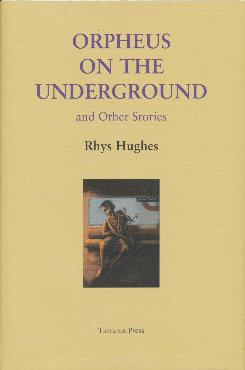 Image for Orpheus On The Underground and Other Stories